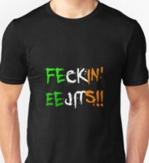 Feckin' Eejits Unisex T-Shirt