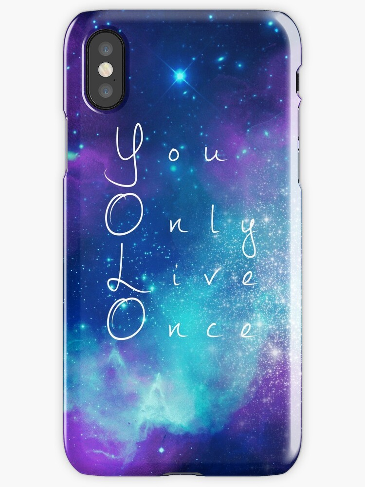 you only live once watercolor galaxy iphone cases covers by kiran