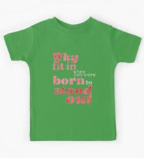 Born to Stand Out Kids Tee