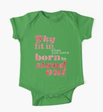 Born to Stand Out One Piece - Short Sleeve