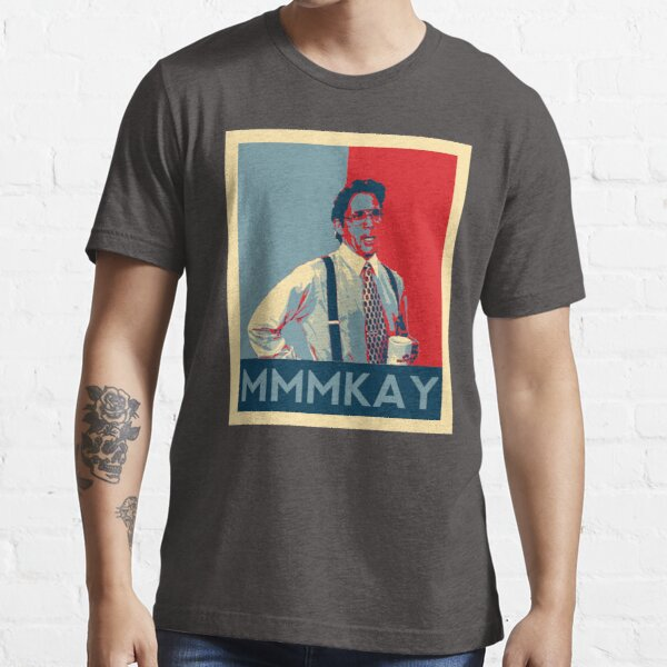 Bill Lumbergh Quote mmmkay Funny Office Space Essential T-Shirt