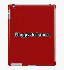 Happy Christmas - Hashtag - Black & White iPad Case/Skin