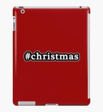 Christmas - Hashtag - Black & White iPad Case/Skin
