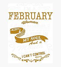 I'm an February women Photographic Print
