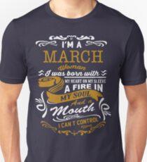 I'm a March women T-Shirt