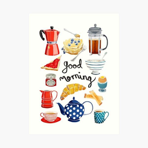 Good Morning - Breakfast Time Art Print