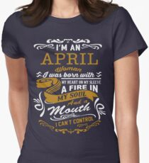 I'm an April women Womens Fitted T-Shirt