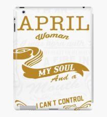 I'm an April women iPad Case/Skin