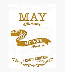 I'm a May women Photographic Print