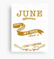 I'm a June women Canvas Print