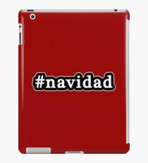 Navidad - Christmas - Hashtag - Black & White iPad Case/Skin