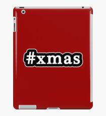 Xmas - Christmas - Hashtag - Black & White iPad Case/Skin