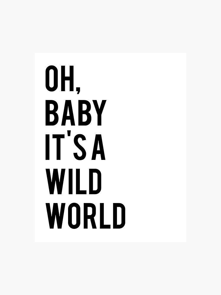 photograph relating to Printable Wall Decorations named Oh Boy or girl Its A Wild Global,Wall Decor, Innovative Artwork Print, Wall Artwork Printable, Printable Wall Artwork Nursery, Estimate Wall Artwork Photographic Print