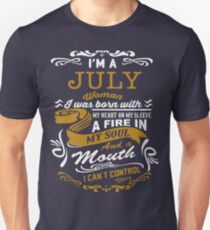 I'm a July women Unisex T-Shirt