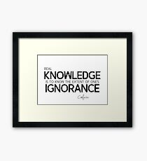 real knowledge - confucius Framed Print