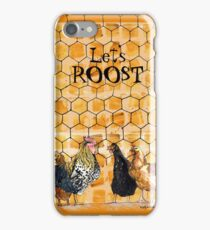 Let's Roost!  iPhone Case/Skin