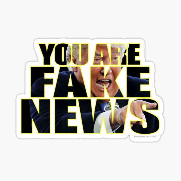 You Are Fake News Press Conference Sticker