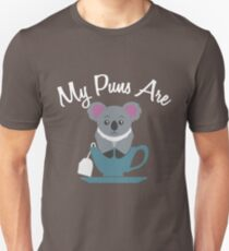 My Puns are Koala Tea - Koala Tea Cup - Funny Word Play Unisex T-Shirt