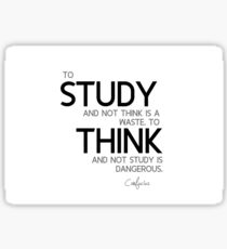study and think - confucius Sticker