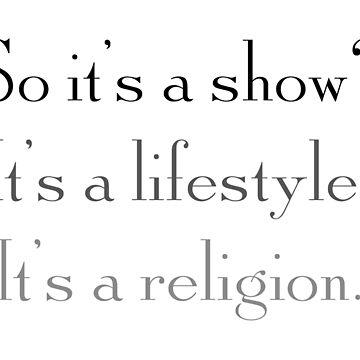 Es ist also eine Show, es ist ein Lifestyle, es ist eine Religion (Donna Reed) von fandemonium