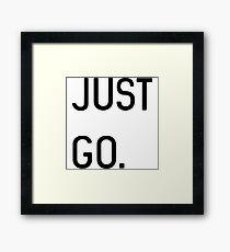 Just go Framed Print