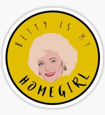 Betty ist mein Homegirl Sticker
