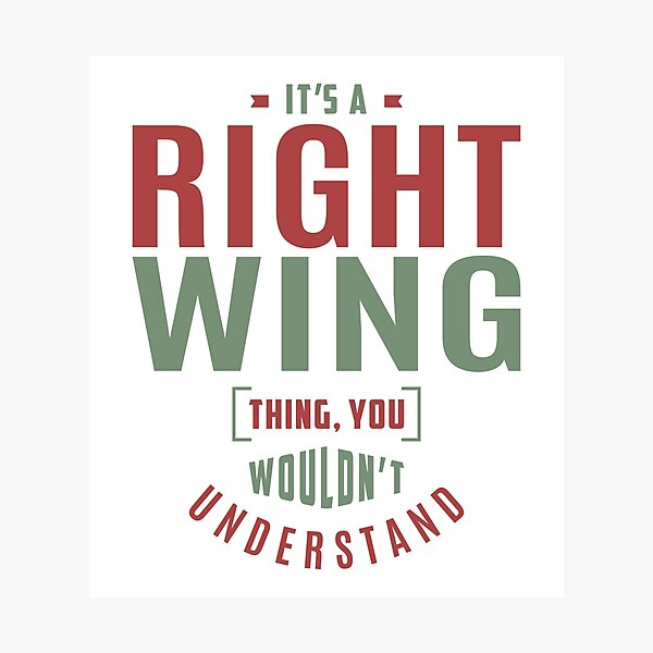 Right Wing Gifts Photographic Print