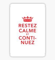 Restez Calme et Continuez Sticker