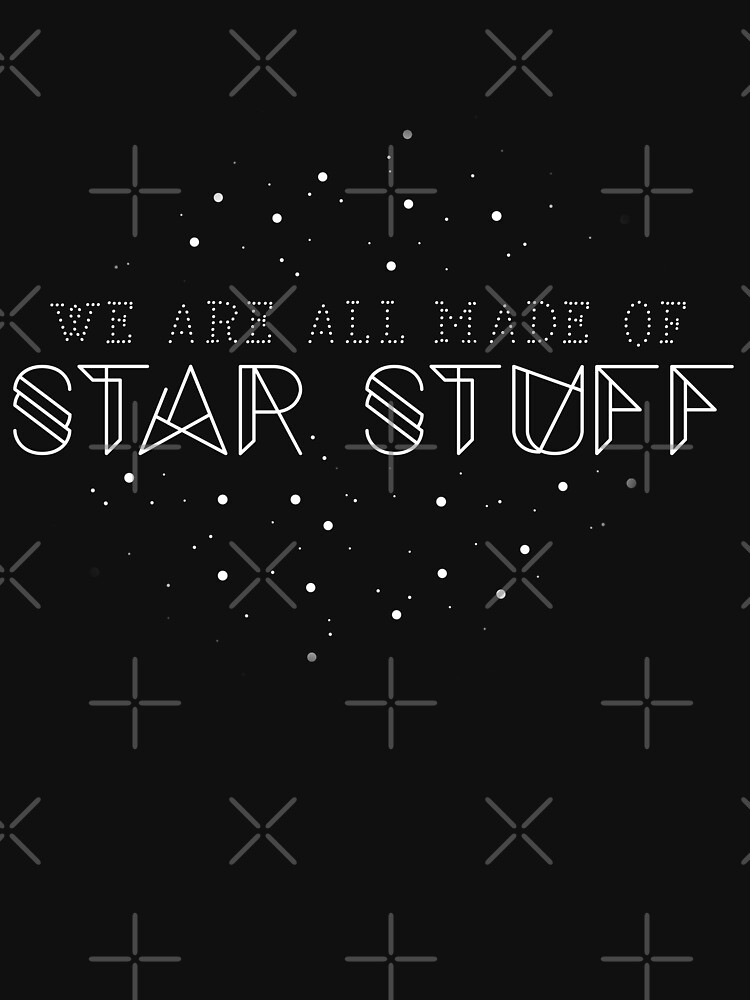 We are all made of star stuff  by ninthstreet