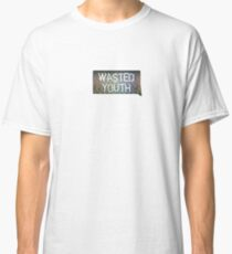 Wasted Youth Classic T-Shirt