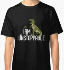I'm Unstoppable - Tyrannosaurus Rex Grabber Arm - Funny T-Rex Classic T-Shirt