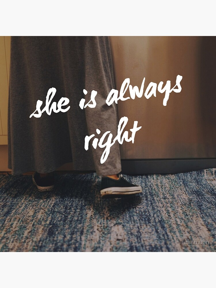 """""""She is Always Right"""" - pg. 15 by imamahn"""