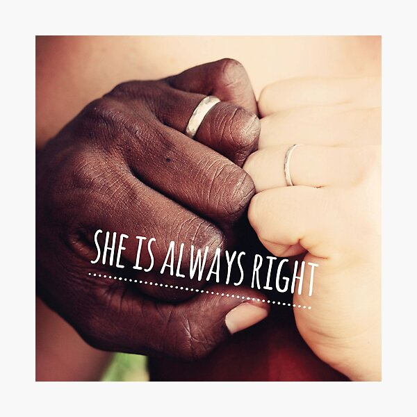 """""""She is Always Right"""" - pg. 49 Photographic Print"""