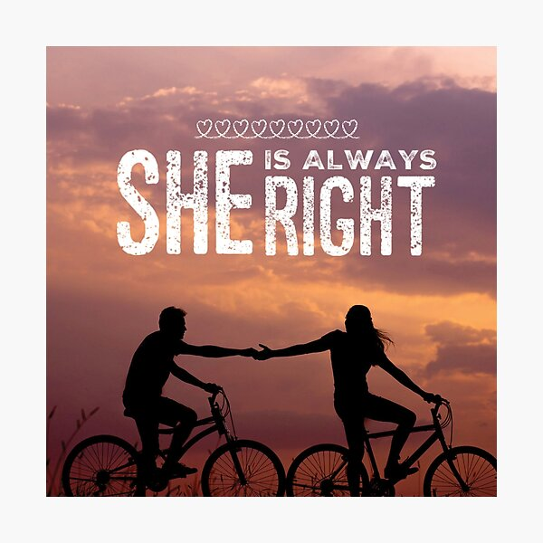 """""""She is Always Right"""" - pg. 82 Photographic Print"""