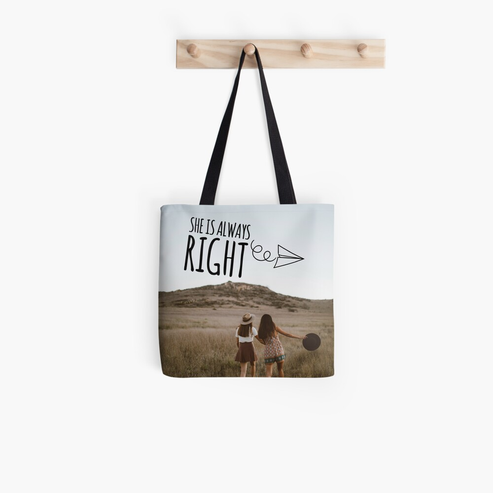 """""""She is Always Right"""" - pg. 105 Tote Bag"""