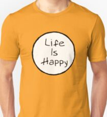 Life is ight T-Shirt