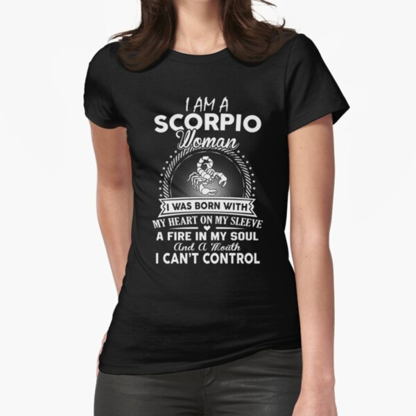 I Am An Scorpio Woman  Fitted T-Shirt