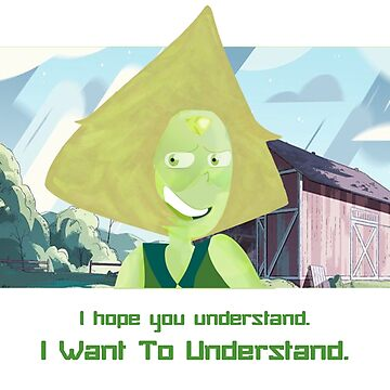 To Understand - Peridot by Ruzzie