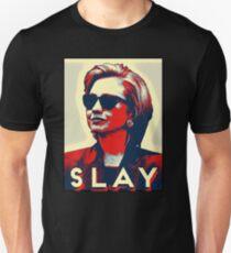 Slay Hillary Slay Unisex T-Shirt