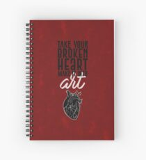 Take Your Broken Heart, Make It Into Art - Carrie Fisher Memorial Journal Spiral Notebook