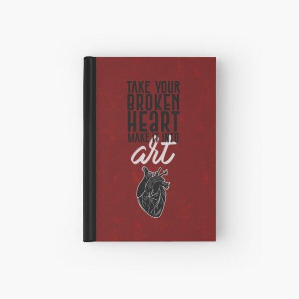 Take Your Broken Heart, Make It Into Art - Carrie Fisher Memorial Journal Hardcover Journal
