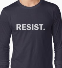 Resist Authoritarianism Trump Resistance Long Sleeve T-Shirt