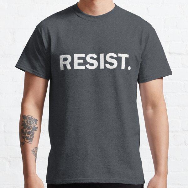 Resist Authoritarianism Trump Resistance Classic T-Shirt