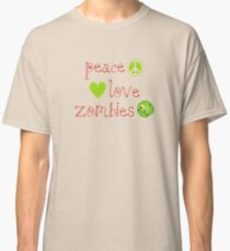 Peace Love and Zombies Classic T-Shirt