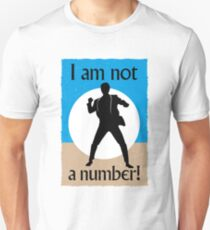 I Am Not A Number T-Shirt