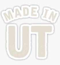 Made in UT Sticker