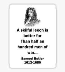 A Skillful Leech - Samuel Butler (17th Century) Sticker