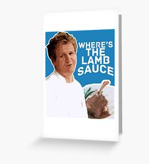 WHERE'S THE LAMB SAUCE Greeting Card