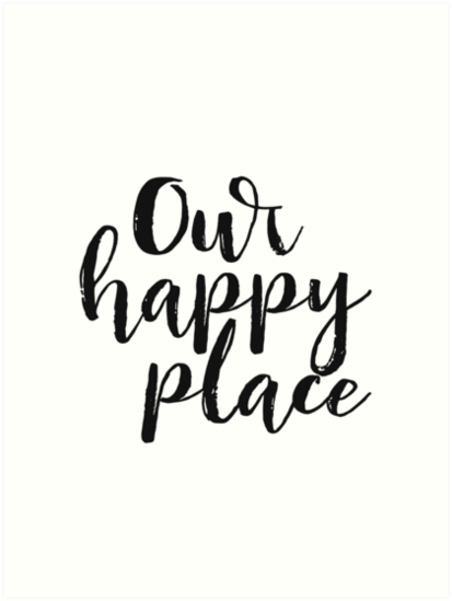 Kitchen Decor Printable Quote Our Happy Place Wall Art Love Black And White