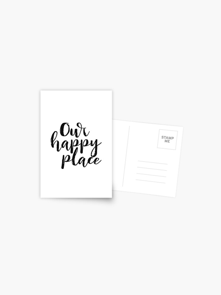 Kitchen Decor Printable Quote Our Happy Place Wall Art Love Black And White Large Poster Postcard By Nathanmoore Redbubble